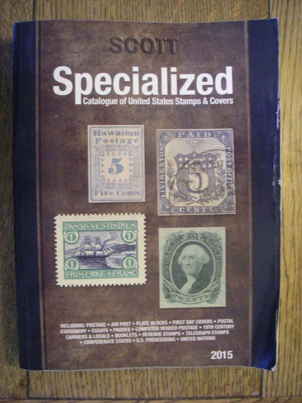 2015 SCOTT UNITED STATES SPECIALIZED STAMP CATALOGUE OF STAMPS & COVERS