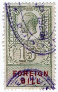 (I.B) George V Revenue : Foreign Bill 15/-