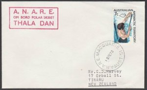 AUSTRALIA ANTARCTIC 1972 cover ex Macquarie Base - Thala Dan ship cachet....L952