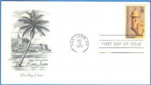 FDC 450TH ANNIV. SAN JUAN, PUERTO RICO  8 CENT 1971  SEE SCAN  FDC115
