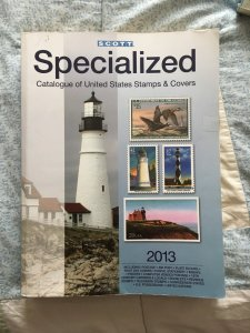 Scott 2013 Specialized Catalogue of United States Stamps & Covers