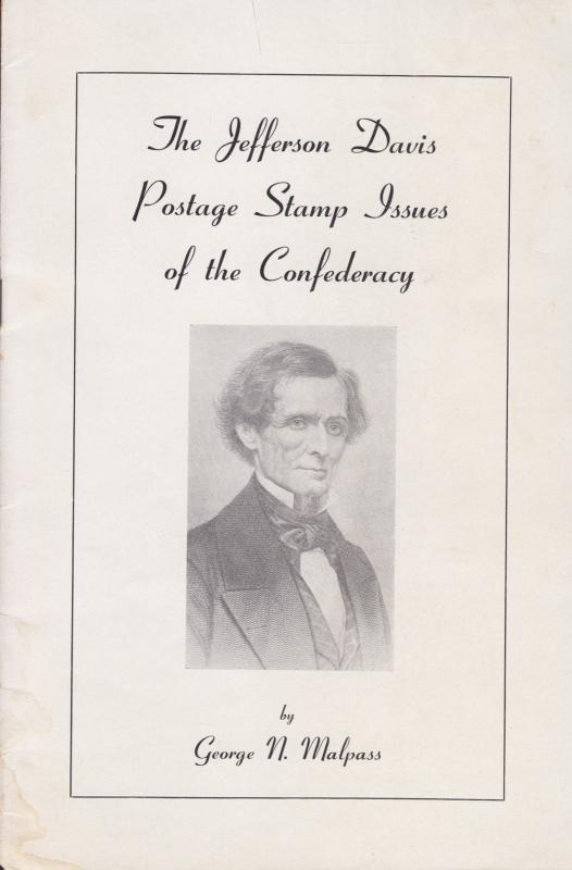 The Jefferson Davis Postage Stamp Issues of the Confederacy