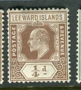 LEEWARD ISLANDS; 1907 early Ed VII issue fine Mint hinged 1/4d. value