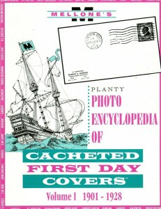 Mellone Planty Photo Encyclopedia First Day Covers 1901-28 Volume I Bound