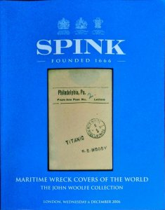Auction Catalogue John Woolfe MARITIME WRECK COVERS OF THE WORLD Disaster Mail
