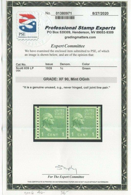 #839 Pair - GP Graded XF 90 Mint NH OG w/PSE Cert. SMQ. $40 (JH 9/17)
