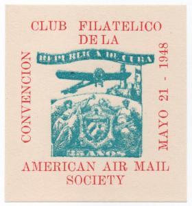 (I.B) US Cinderella : American Air Mail Society (Havana 1948)