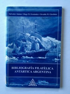 Antarctica. Bibliografia Filatelica Antartica Argentina 2003