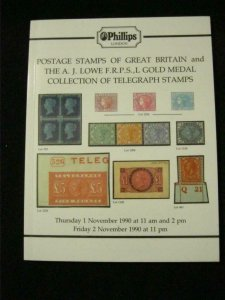 PHILLIPS AUCTION CATALOGUE 1990 GB & GOLD MEDAL TELEGRAPH STAMPS 'A J LOWE'