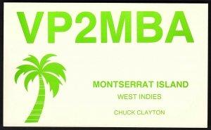 QSL QSO RADIO CARD VP2MBA,Chuck Clayton,Montserrat Island, West Indies (Q2630)