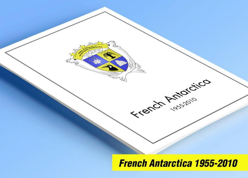 COLOR PRINTED TAAF: FRENCH ANTARCTICA 1955-2010 STAMP ALBUM PAGES (104 il.pages)
