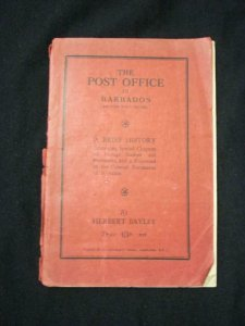 THE POST OFFICE IN BARBADOS A BRIEF HISTORY by HERBERT BAYLEY
