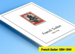 COLOR PRINTED FRENCH SUDAN 1894-1944 STAMP ALBUM PAGES (14 illustrated pages)
