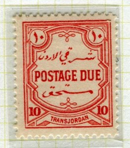 TRANSJORDAN; 1929 April early Postage Due issue fine Mint hinged 10m. value
