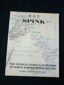 SPINK AUCTION CATALOGUE 2008 NORTH BORNEO THE 'PATRICK CASSELS' COLLECTION