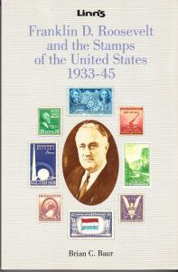 Franklin D. Roosevelt and the Stamps of the United States 1933-1945