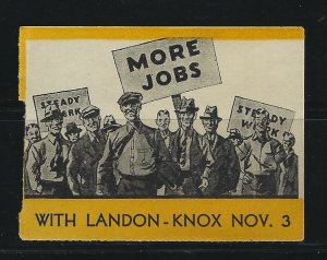 UNITED STATES - MORE JOBS WITH LANDON-KNOX POSTER STAMP MNH POLITICAL CAMPAIGN