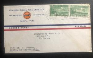1940 Habana Cuba Toda onda Co Commercial Airmail cover to Chicago IL USA