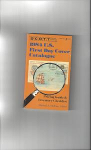 Scott 1984 U.S. First Day Cover Catalogue, Pricing Guide & Checklist Mellone