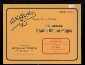 2008 White Ace U.S. Regular Issue Plate Number Stamp Supplement Pages USR-PB39