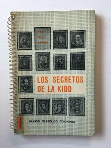 Los Secretos de la Kidd. Argentina 1888-1890 Issue Specialized Catalogue