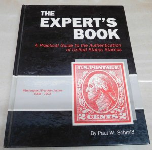The Expert's Book by Paul W Schmid US Washington Franklin Stamps Authentication
