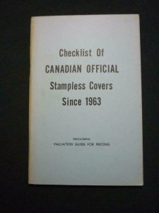 CHECKLIST OF CANADIAN OFFICIAL STAMPLESS COVERS SINCE 1963 by WILLIAM PEKONEN