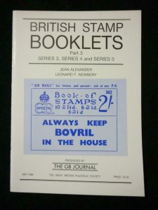 BRITISH STAMP BOOKLETS PART 3 SERIES 3 4 & 5 by ALEXANDER & NEWBERY