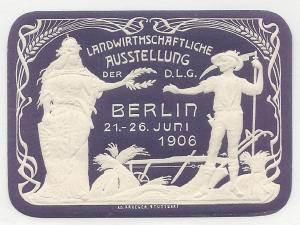 Germany, 1906 Berlin Agriculture Exposition, Embossed, V.F., Poster Stamp