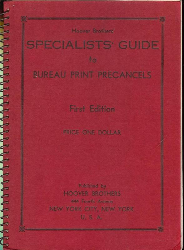 Hoover Brothers' Specialists' Guide to Bureau Print Preca...