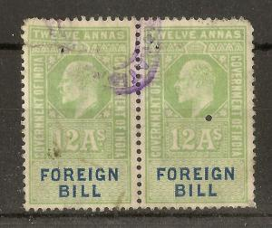 India 1904 12A Foreign Bill pair