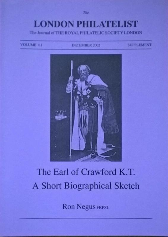 The EARL OF CRAWFORD KT - A Short Biographical Sketch - philatelic-literature