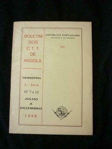 BOLETIM DOS CTT DE ANGOLA 3a SERIES No 7 a 12 JULHO A DEZEMBRO 1968