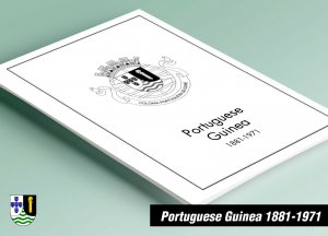 PRINTED PORTUGUESE GUINEA 1881-1971 STAMP ALBUM PAGES (33 pages)