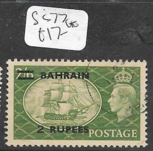 BAHRAIN  (PP0504B)  ON  GREAT BRITAIN KGVI 2R/2/6  SG 77  VFU