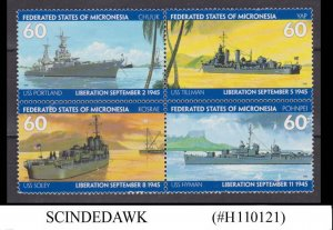 MICRONESIA - 1995 LIBERATION / NAVAL WARSHIPS / SHIPS - SE-TENANT 4V BLOCK MNH