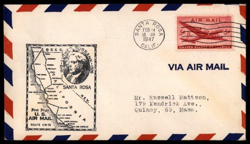 Santa Rosa Ca Feb 14 1947 FFC Am 76 Cachet On Airmail Cover W/ Eureka Back Stamp