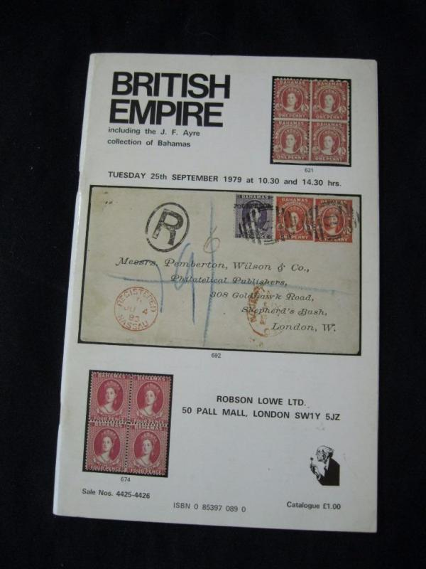 ROBSON LOWE AUCTION CATALOGUE 1979 BRITISH EMPIRE BAHAMAS  'AYRE' COLLECTION