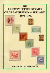 (I.B) Railway Letter Stamps of Great Britian & Ireland 1891-1947