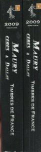 Maury, Ceres & Dallay, 2009 Catalogue de Timbres de France, 2 volumes cplt.
