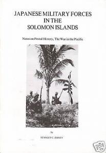 Japanese Military Forces in the Solomon Islands, by Stanley C. Jersey. NEW