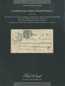Confederate State Postal History, Robert A. Siegel, Sale 907, March 16, 2006