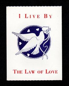 REKLAMEMARKE POSTER STAMP LABEL ⭐ I LIVE BY THE LAW OF LOVE ⭐ MNH-OG