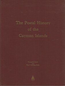 The Postal History of the Cayman Islands, by T.E. Giraldi and P.P. McCann