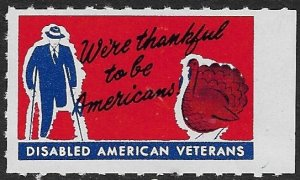 USA DISABLED AMERICAN VETERANS c1950 Red THANKSGIVING Turkey Label MNH