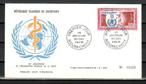 Mauritania, Scott cat. C76. W.H.O. Anniversary issue. First day cover. ^