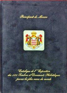 Déc. 2004 Club de Monte Carlo Exposition des 100 TIMBRES ET DOCUMENTS PLUS RARES