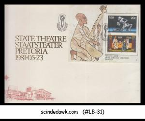 SOUTH AFRICA - 1981 STATE THEATRE STAATSTEATER PRETORIA - MIN.SHT - FDC