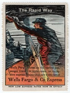 (I.B) US Cinderella : Wells Fargo Publicity Stamp (Rapid Way)