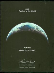 2005 RARITIES OF THE WORLD Auction catalog Siegel Auctions w/prices realized